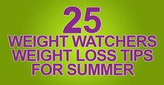 HealthyPointsRecipes │ Healthy Recipes From WW to You | 25 Weight Loss Tips for Summer