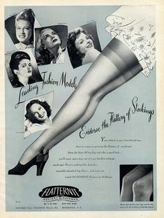 Beautiful Legs always look better with nylons! Lingerie Vintage, Vintage Underwear, Vintage Advertisements, Vintage Ads, Vintage Posters, Garter Belt And Stockings, Nylon Stockings, Garter Belts, Stockings Lingerie
