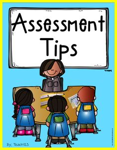 Tips for assessments at the beginning of the year.
