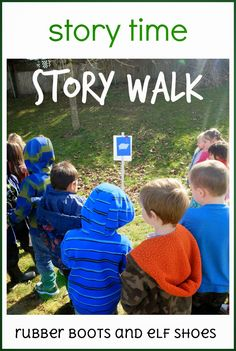 ABSOLUTELY love this idea....storyboard story walk. Post pages of a story a long the path your students will walk. Stop at each post to read a different page of the story.