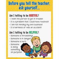 This poster helps students evaluate interpersonal situations to determine whether they should tell the teacher about a problem or whether it would be tattling. A great resource for meaningful class discussions. Teacher Posters, Classroom Posters, Art Classroom, Classroom Organization, Classroom Ideas, Classroom Management Primary, Classroom Behavior, Classroom Expectations Poster, Discount School