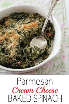 Parmesan Cream Cheese Baked Spinach