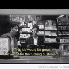 Love Clerks. Kevin Smith= genius