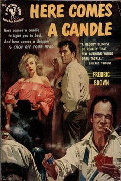 1951 - Here Comes a Candle by Fredric Brown. Cover art by Earl Mayan.