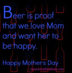 #mothersday #drink #deal #daily #drinkdealdaily #beermemes