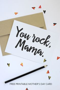"Mother's Day free printable cards ""You rock, mama"""