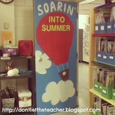 End of the School Year Door Decoration via Dont Let the Teacher Stay Up Late Blog!