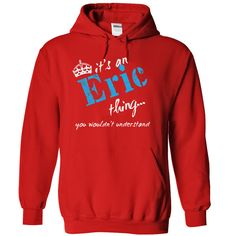 Click here: https://www.sunfrog.com/LifeStyle/Eric-6665-Red-12433571-Hoodie.html?7833 Eric