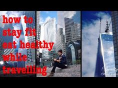 Staying fit and eating healthy while travelling - Rimanere in forma e mangiar sano in viaggio :)