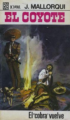 "El ""cobra"" vuelve. Ed. Bruguera, 1970. (Col. El Coyote ; 84)"