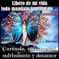 ... Libero de mi vida todo mandato familiar de... carencia, enfermedad, sufrimiento y desamor. Spiritual Messages, Healing Meditation, Positive Affirmations, Woman Quotes, Law Of Attraction, Reiki, Namaste, Religion, Spirituality