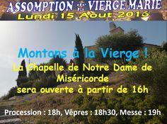 La Chapelle de Notre Dame de Miséricorde sera ouverte à partir de 16h.