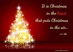 Superb It Is Christmas In The Heart That Puts Christmas In The Air. W.T. Ellis.