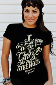 I can do all things with Christ...  -PHILLIPIANS413 Christian T-Shirt
