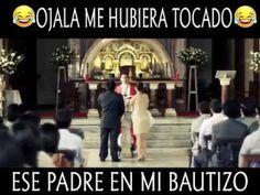 Ojala me hubiera tocado ese padre en mi bautizo - YouTube