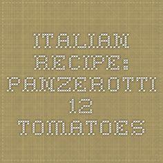 Italian Recipe: Panzerotti - 12 Tomatoes