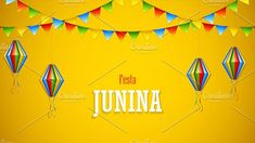Festa Junina poster with paper lanterns and paper garlands on yellow background, vector illustration Included files: . Vector Illustrations, Graphic Illustration, Yellow Background, Paper Lanterns, Garland, The Creator, Creative, Projects, Party
