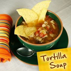Hispanic Diabetes Recipes: Tortilla Soup
