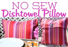 How to Make a No Sew Pillow Using Dishtowels