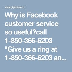 """Why is Facebook customer service so useful?call 1-850-366-6203""""Give us a ring at 1-850-366-6203 and get to know why Facebook customer service is so useful for the Facebook users within a short span of time. See, the following services of ours:- • Are you done with your weak password issues? • Change Facebook password in no time. • 24/7 availability. For more information: http://www.monktech.net/facebook-customer-care-service-hacked-account.html """""""