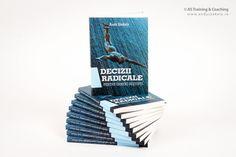 cartea Decizii Radicale shop.andyszekely.ro