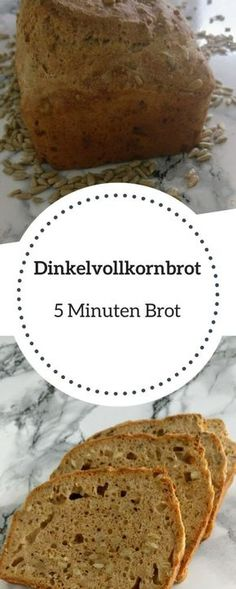 Dinkelvollkornbrot – Das schnelle 5 Minuten Brot [Rezept] Spelled Whole Grain Bread – The Fast 5 Minute Bread! Fast and cheap, the 5 minutes spelled wholemeal bread.For few ingredients a delicious bread.