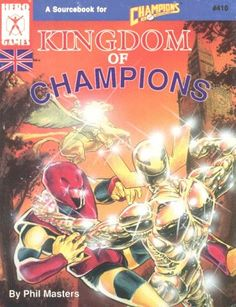 Kingdom Of Champions edition) - Kingdom of Champions is written as a Champions supplement, but it's also designed for use in other games. Any game with Classic Rpg, Hero Games, Fantastic Art, The Real World, Champion, Playing Games, Fantasy, Table, Game Ideas