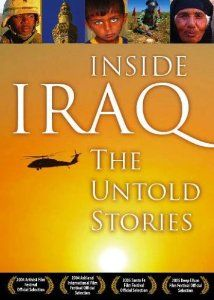 Inside Iraq: The Untold Stories- documentary film about civilians and soldiers in Iraq