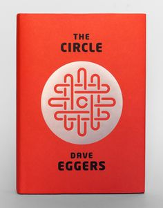 The Circle by Dave Eggers.