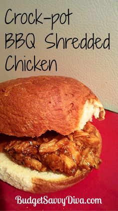1 – 1.5 pounds skinless chicken breast;1/2 Tsp Garlic Powder;1/2 Tsp Pepper;1 Tsp Onion Flakes;1 Cup of BBQ Sauce & Hamburger Buns. Set your crock pot to low place everything but the BBQ sauce. Cook for 3 – 4 hours or till the chicken is fully cooked.  With 2 forks shred the chicken and pour in the BBQ sauce and mix.  Cook for additional hour.Serve on hamburger buns!Enjoy!