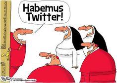 Habemus Twitter!  #humor #catholic