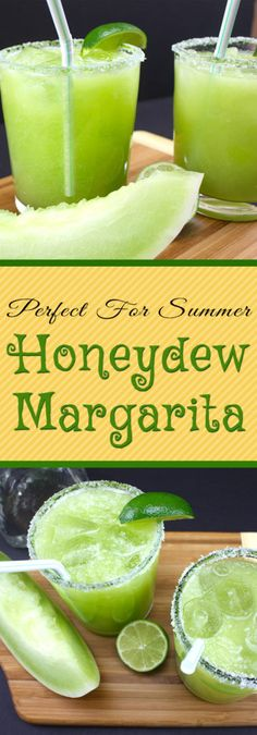 Honeydew Margaritas - A fresh, crisp twist on the classic margarita. Perfect for cooling down this summer!