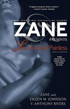 Zane Love Is Never Painless