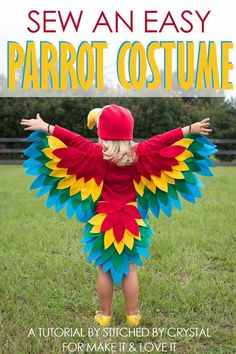 A tutorial to sew an easy parrot costume, perfect for Halloween or dress up! A tutorial to sew an easy parrot costume, perfect for Halloween or dress up! Costume Halloween, Bird Costume Kids, Animal Costumes For Kids, Bird Wings Costume, Halloween Diy, Halloween Tutorial, Baby Parrot Costume, Christmas Costumes, Halloween Christmas