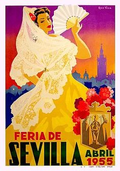 "Vintage 1955 classic poster announcing the annual Seville Festival which is held in the Andalusian capital in Spain every year.  ""Seville April Fair"",Andalusia,seville,spain,flamenco,sevilla,""poster art"",""vintage poster"",festival, andalusia, easter, fiesta, sevillana, tapas"