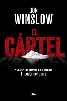 El cártel, de Don Winslow - Enlace al catálogo: http://benasque.aragob.es/cgi-bin/abnetop?ACC=DOSEARCH&xsqf99=766694