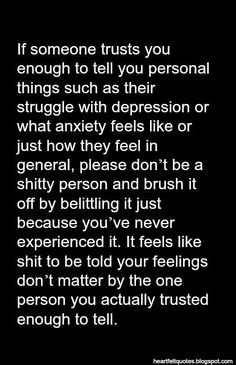 If only people actually knew - it's hard to explain anxiety without being told your just attention seeking for the sake of it