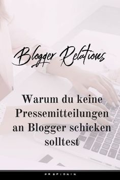 Warum du Bloggern keine Pressemitteilung schicken solltest: sie haben nichts mit Blogger Relations zu tun! #bloggerrelations #influencermarketing #pr Influencer Marketing, Public Relations, Content Marketing, Online Marketing, Online Business, Press Release, Home Based Work, Make Money, Blogging