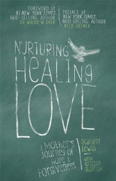 Nurturing Healing Love: A Mother's Journey of Hope & Forgiveness, http://www.amazon.com/dp/140194423X/ref=cm_sw_r_pi_awd_tzrCsb080V2PB