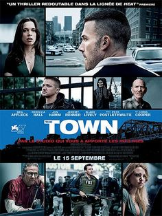 THE TOWN (2010): As he plans his next job, a longtime thief tries to balance his feelings for a bank manager connected to one of his earlier heists, as well as the FBI agent looking to bring him and his crew down.