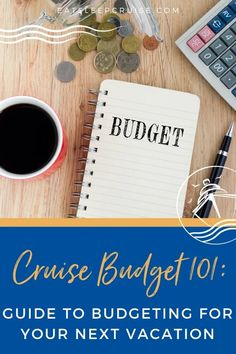 Cruise Budget 101: Guide to Budgeting for Your Next Vacation - We cover all the basics of cruise pricing and more in our Cruise Budget 101: Guide to Budgeting for Your Next Vacation.