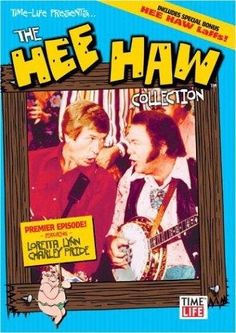 "Hee Haw - yep would always watch this and mom thought us kids too young to see the ""Hee-Haw hunnys""... I miss variety shows:("
