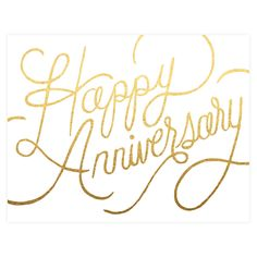 Anniversary wishes printed in metallic gold foil from lovely hand-lettering. Single card Heavy stock Blank inside Ivory envelope x folded Anniversary Quotes For Couple, Anniversary Quotes For Husband, Happy Wedding Anniversary Wishes, Wedding Greetings, Anniversary Greetings, Anniversary Pictures, Marriage Anniversary, Birthday Greetings, Birthday Wishes