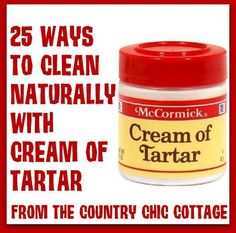 Cleaning with cream of tartar. There are wonderful household cleaners you can make without using lots of chemicals. There are some great sounding ideas, but I haven't tried them, so I cannot say if they all work in equal measure. Also, I think you might want to buy in bulk if you were going to use cream of tartar this way.