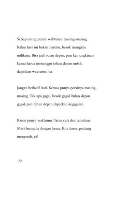 Self Quotes, Mood Quotes, Positive Quotes, Life Quotes, Reminder Quotes, Self Reminder, Quotes Galau, Quotes From Novels, Quotes Indonesia