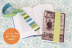'STAY PUT' Elastic Bookmark….  http://www.makeit-loveit.com/2013/04/the-stay-put-elastic-fabric-bookmark-never-lose-your-place-again.html