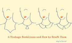 Various Vintage Necklines and How to Draft Them