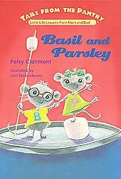 Basil and Parsley, Tales from the Pantry by Patsy Clairmont, Tommy Nelson, Nashville, Tennesee, 2007