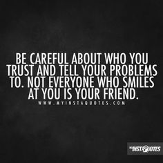 Fake People, Fake Friends, Fake Best Friends, Two Faced People, Backstabbers