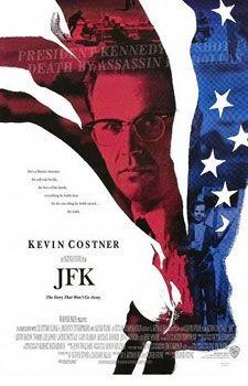 JFK (1991) Director: Oliver Stone Stars: Kevin Costner, Gary Oldman and Jack Lemmon.